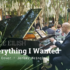 Everything I Wanted music video
